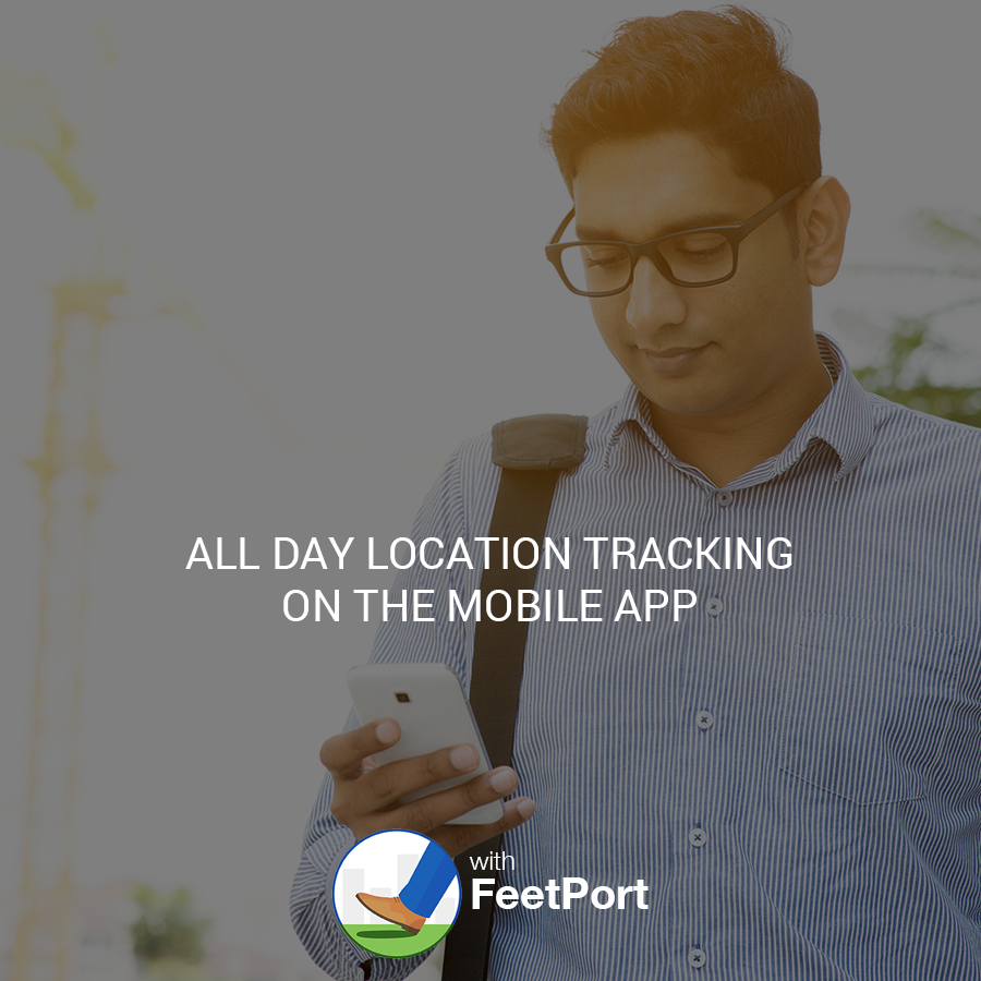 Track location of sales team with FeetPort